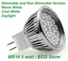 LED 5 Watt MR16 ECO Saver Dimmable and Non Dimmable